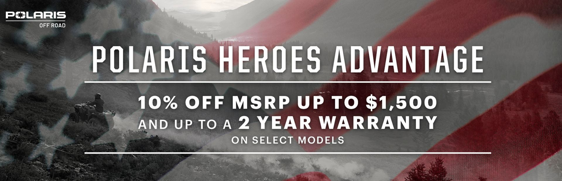 Polaris Promotion: 10% off MSRP on select models.
